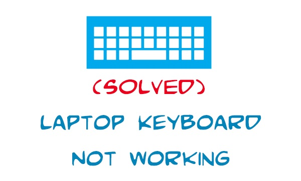 How to solve the problem of Keyboard not Working