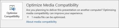 optimize media compatibility 1